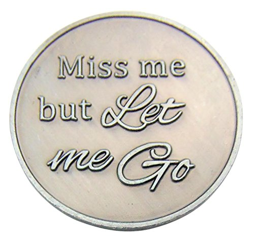 Miss Me But Let Me Go Bereavement Metal Prayer Token 1 1/4 Inch