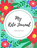 Keto Diet Journal: Inspirational Ketogenic Diet Weight Loss Journal Planner Diary Log Book