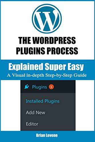 The Wordpress Plugin Process: Explained Super Easy