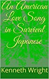An American Love Song in Survival Japanese