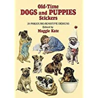 Old-Time Dogs and Puppies Stickers: 29 Pressure-Sensitive Designs (Dover Stickers)
