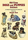 img - for Old-Time Dogs and Puppies Stickers: 29 Pressure-Sensitive Designs (Dover Stickers) book / textbook / text book