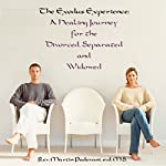 The Exodus Experience: A Healing Journey for the Divorced, Separated and Widowed | Martin Padovani