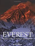 img - for Everest: Eighty Years of Triumph and Tragedy by Peter Gillman (2001-05-01) book / textbook / text book