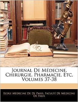 Journal De Médecine, Chirurgie, Pharmacie, Etc, Volumes 37-38