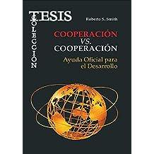 Cooperación vs. Cooperación. Ayuda Oficial para el Desarrollo