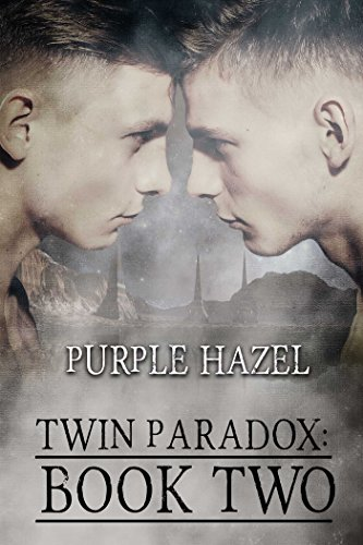 Twin Paradox: Book Two