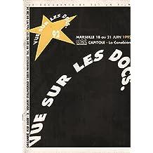 3e Festival européen du cinéma documentaire 1992 / vue sur les docks