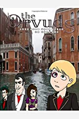 The Orvuds: Book Four: Part Three Paperback
