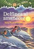 Delfines al Amanecer, Mary Pope Osborne, 1930332963