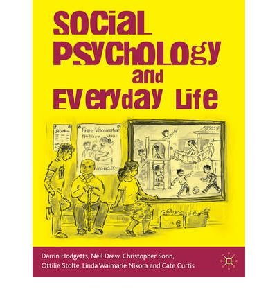 [(Social Psychology and Everyday Life)] [Author: Darrin Hodgetts] published on (April, 2010) PDF