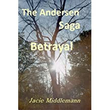Betrayal - The Andersen Saga (The Andersens Book 1)