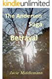 The Andersen Saga - Betrayal (The Andersens Book 1)