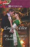 His Housekeeper's Christmas Wish (Lords of Disgrace)