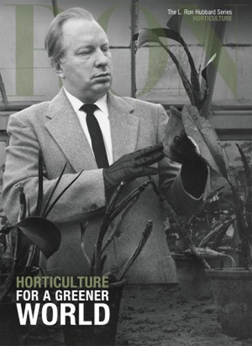 HORTICULTURE FOR A GREENER WOR (L. Ron Hubbard): Amazon.es ...
