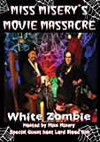 Miss Misery's Movie Massacre: White Zombie by Reyna Young
