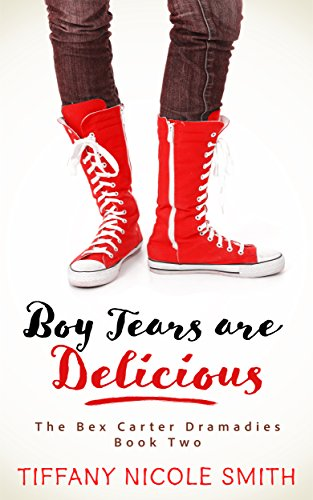 The Bex Carter Dramadies 2: Boy Tears Are - Tiffany Images Blue Of