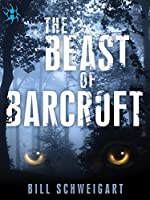 The Beast of Barcroft (The Fatal Folklore Trilogy)
