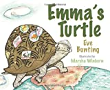 Emma's Turtle, Eve Bunting, 1590783506