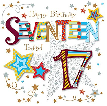 Amazon Seventeen Today 17th Birthday Greeting Card By Talking