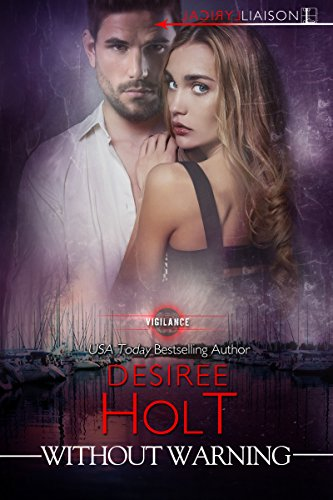 Without Warning (Vigilance) by [Holt, Desiree]