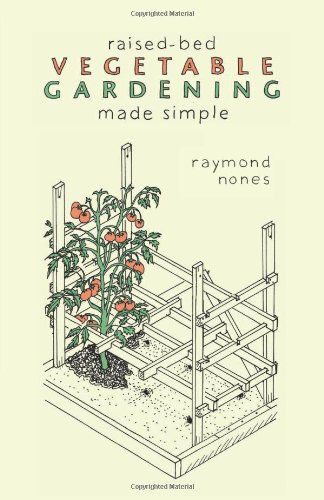 Raised-Bed Vegetable Gardening Made Simple