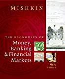 img - for The Economics of Money, Banking and Financial Markets (9th Edition) book / textbook / text book