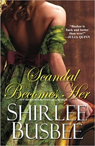Scandal Becomes Her: Amazon.es: Shirlee Busbee: Libros en ...