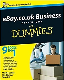 Ebay Co Uk Business All In One For Dummies Uk Edition By Marsha Collier Steve Hill Kim Gilmour 2009 Amazon Com Books