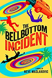 The Bellbottom Incident (The Incident Series Book 3)