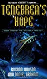 Tenebrea's Hope, Roxanne Dawson and Daniel Graham, 0671036092