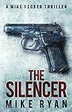 The Silencer (The Silencer Series) (Volume 1)