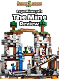 Review: Lego Minecraft The Mine Review