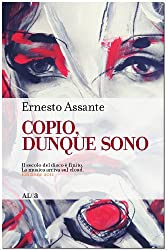 Copio, dunque sono (Italian Edition)