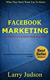 Facebook Marketing: The Definitive Facebook Marketing Book