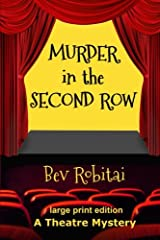 Murder in the Second Row: A Theatre Mystery Paperback