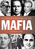 A Complete History of the Mafia, Jo Durden Smith, 1848375972