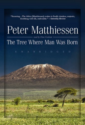 The Tree Where Man Was Born (Library Edition)