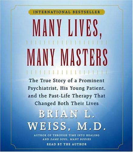 ters by M.D. Brian L. Weiss M.D. (2004-11-01) ()