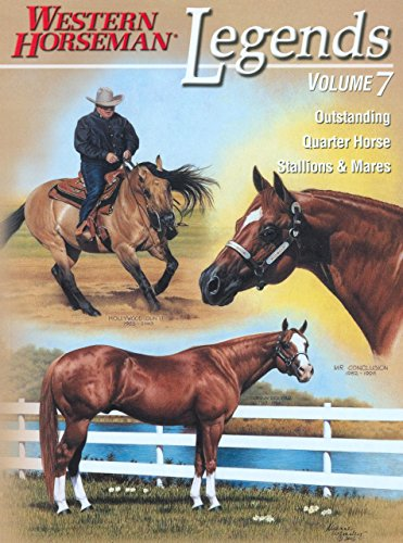 Legends, Vol. 7: Outstanding Quarter Horse Stallions for sale  Delivered anywhere in USA
