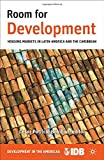 img - for Room for Development: Housing Markets in Latin America and the Caribbean (Development in the Americas (Paperback)) book / textbook / text book