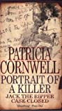 Portrait of a Killer. Jack the Ripper Case Closed by Patricia Cornwell front cover