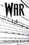 War 1-6, Matthew Ray, 1630041734