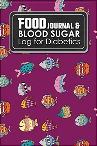 Food Journal & Blood Sugar Log for Diabetics: Blood Sugar