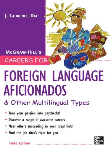 Careers for Foreign Language Aficionados & Other Multilingual Types (Careers for You Series) by McGraw-Hill