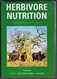 img - for Herbivore Nutrition in the Subtropics and Tropics book / textbook / text book