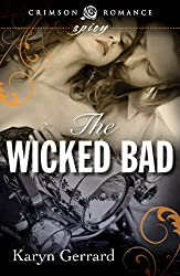 The Wicked Bad (Wicked Men of Rockland series Book 1)