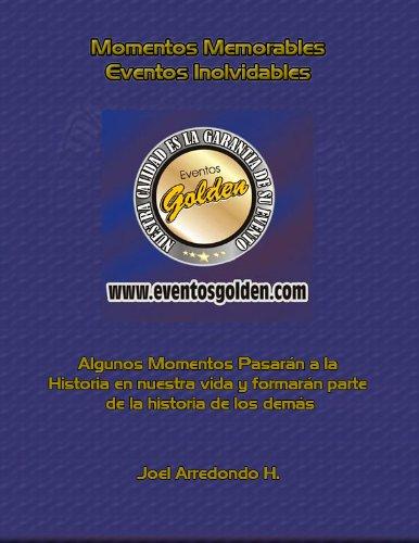 Descargar Libro Eventosgolden Momentos Memorables Joel Arredondo