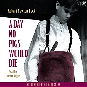 A Day No Pigs Would Die Hörbuch