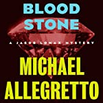 Blood Stone   Michael Allegretto